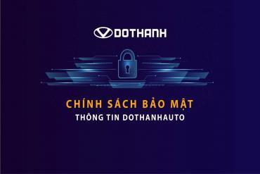 Chính sách bảo mật thông tin Dothanh Daewoo