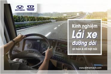 Lái xe đường dài làm sao giữ an toàn, đỡ mệt mỏi?