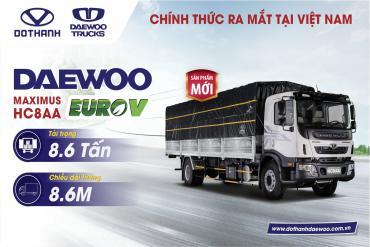 Chính thức ra mắt dòng xe tải mới Daewoo HC8AA tại Việt Nam